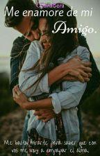 Me Enamore De Mi Amigo by orianabera