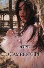 Dope (Camren G!P) by enesaenz