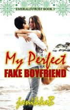 My Perfect Fake Boyfriend (PHR) by JanetBernardo
