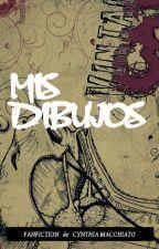 MIS DIBUJOS by CynthiaMacchiato