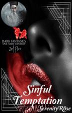 Sinful Temptation | 18+✔ by SerenityR0se