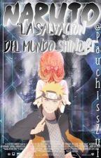 """Naruto: """"La salvación del mundo shinobi""""  #ShippudenSquad by PauchissZui"""