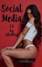 Social Media J.G by Gilwilksy