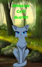 Warrior Cats Quotes by -ForeverAWarriorCat-