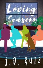 Loving Seasons by greenwriter