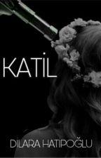 KATİL by dilara_htpgl