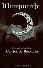 Minguante   C.B. (Em Revisão) by moonsweeties