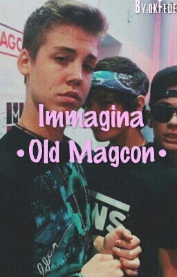 Immagina •Old Magcon•