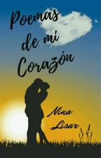 Poemas de Mi Corazón ... #TDA2017#PGP2017#PLA2017 by NinaLisar