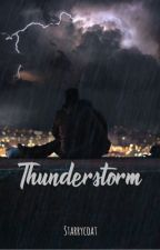 Thunderstorm    Lorenzo Ostuni [storia in revisione ] by starrycoat