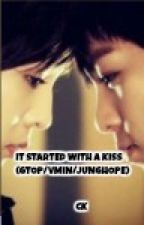 It Started With A Kiss (GTOP) (Big Bang) (BTS) (VMin) (JungHope) by GlamArmyGirl93