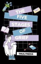 The Five Stages Of Grief by trulyness