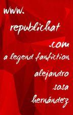 🌐 RepubliChat.com ✔ [Legend Trilogy] by AlejandroSHernandez