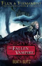 The Fallen Vampire -- Flux & Firmament: The Cloud Lords by beatablitz