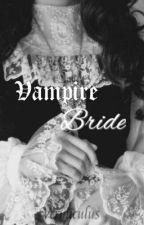 Vampire Bride by mrsdreadful