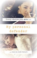 My Personal Defender || EXO by _miyunoriko_