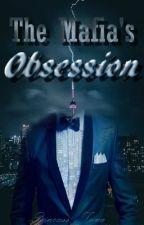 The Mafia's Obsession by Prxncess_Luna