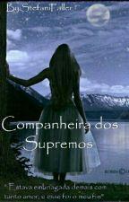 Companheira Dos Supremos  by StefaniFaller