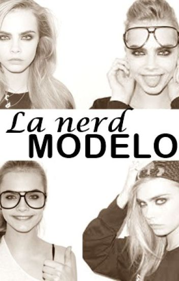 La Nerd Modelo|Editando|