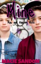 Mine//A Max And Harvey Story//Book 1 by Maacie