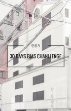 30 days bias challenge  by Y00WLGI