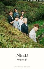 Need - BTS Stories by sea-salts