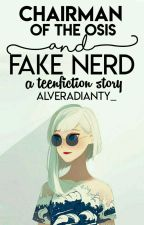 Chairman Of The Osis And Fake Nerd by AlveraDianty_
