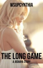 The Long Game--Joshaya by wsupcynthia