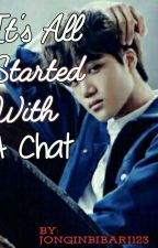 Its All Started With A Chat by JonginBibari123