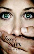 Jesse's Story {Watty Awards 2012} by Ricktonic