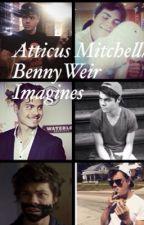 Atticus Mitchell Imagines//Benny Weir Imagines by atticusmitchellfan
