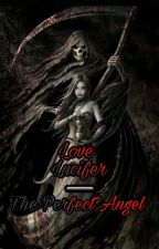 Love Lucifer by NoaWillfort