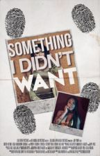 Something I DIDN'T Want  (BWWM) by Pop_Off