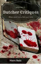 Butcher Critiques [Closed] by Nohely21