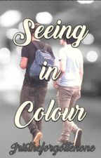 Seeing in Colour (Phan - Soulmate AU) by IrisTheForgottenOne