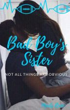 The Bad Boys Sister by maddilove6