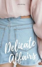 Delicate Affairs | YoonMinSeok by obsobing