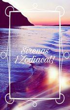 Sirenas {Zodiacal} © by -unknxwn_