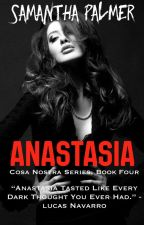 Anastasia { book IV } by ftsami