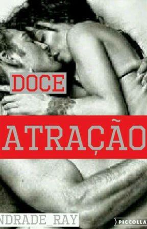 Doce Atração. by Andrade_Ray