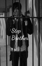 Step Brother || Cricky by BaylaPollard