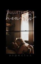 Bulletproof Hearts by aspectus