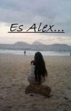 Es Alex by anonimo_sshh