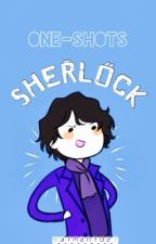 Sherlock-ONE SHOTS by mxradiplu