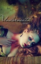 Underneath by aforadele