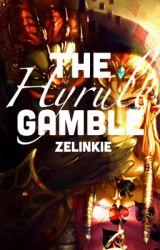 The Hyrule Gamble (LoZ Modern AU) by Zelinkie