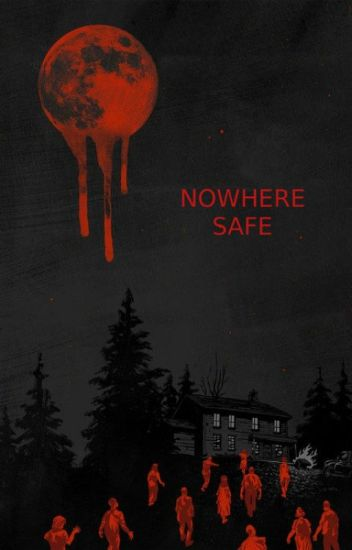 Nowhere Safe (A One Direction Horror Fanfic) [editing]