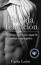 Elevada Tentación [SDS #1] [PROCESO DE EDICIÓN] by cllionh