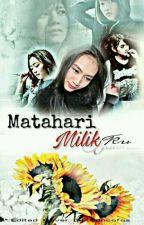 MATAHARI MILIKKU by TeamMelids