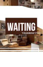 Waiting  by yayademetrio